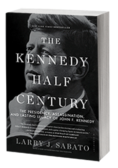 The Kennedy Half Century Book, by Larry Sabato